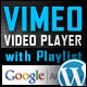 Vimeo Video Player Wordpress Plugin with Playlist